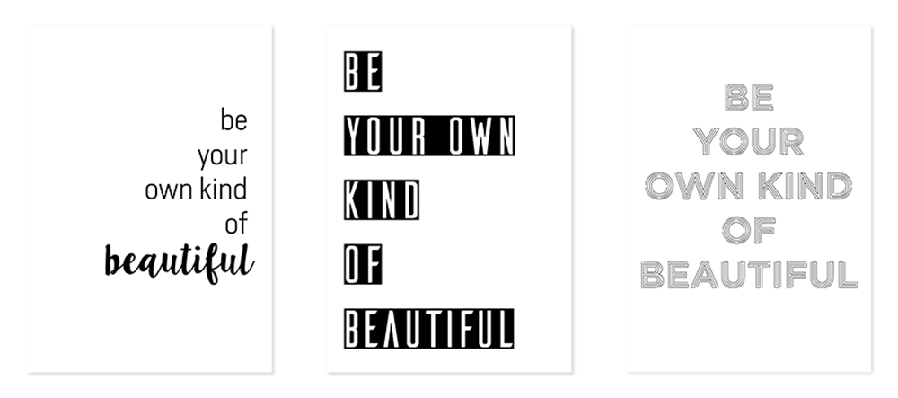 Be Your Own Kind Of Beautiful Plakaty