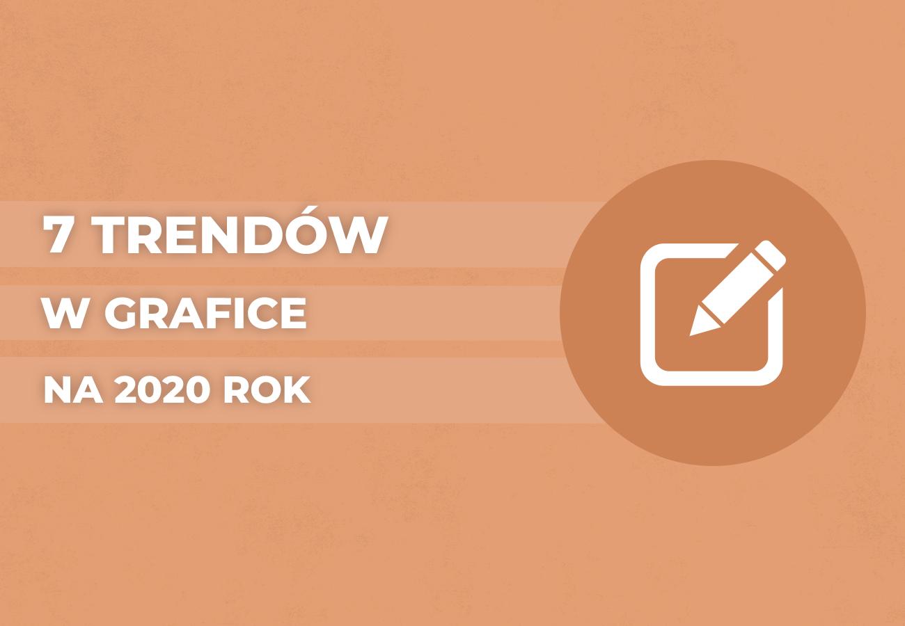 Trendy graficzne 2020
