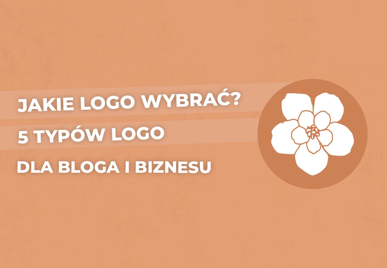 5 typów logo dla bloga i biznesu